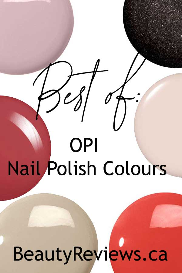 Best of OPI Nail Polish Canada