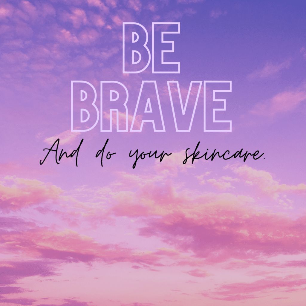 Inspirational skincare quotes for instagram